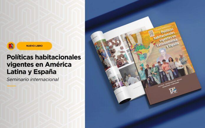 Políticas habitacionales vigentes en América Latina y España