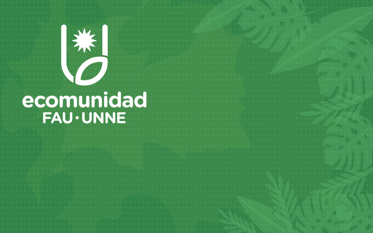 Ecomunidad FAU UNNE