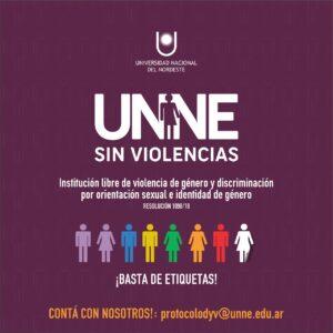 """""""Unne sin violencias"""": se avanza también con una campaña comunicacional en la universidad."""